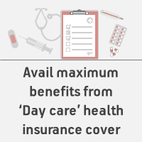 Day Care Health Insurance Cover - All You Need to Know ...