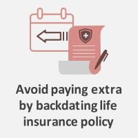 backdating insurance policies